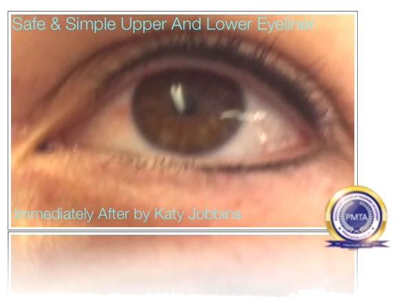 Permanent Makeup Safe & Simple Upper & Lower Eyeliner - Immediately After